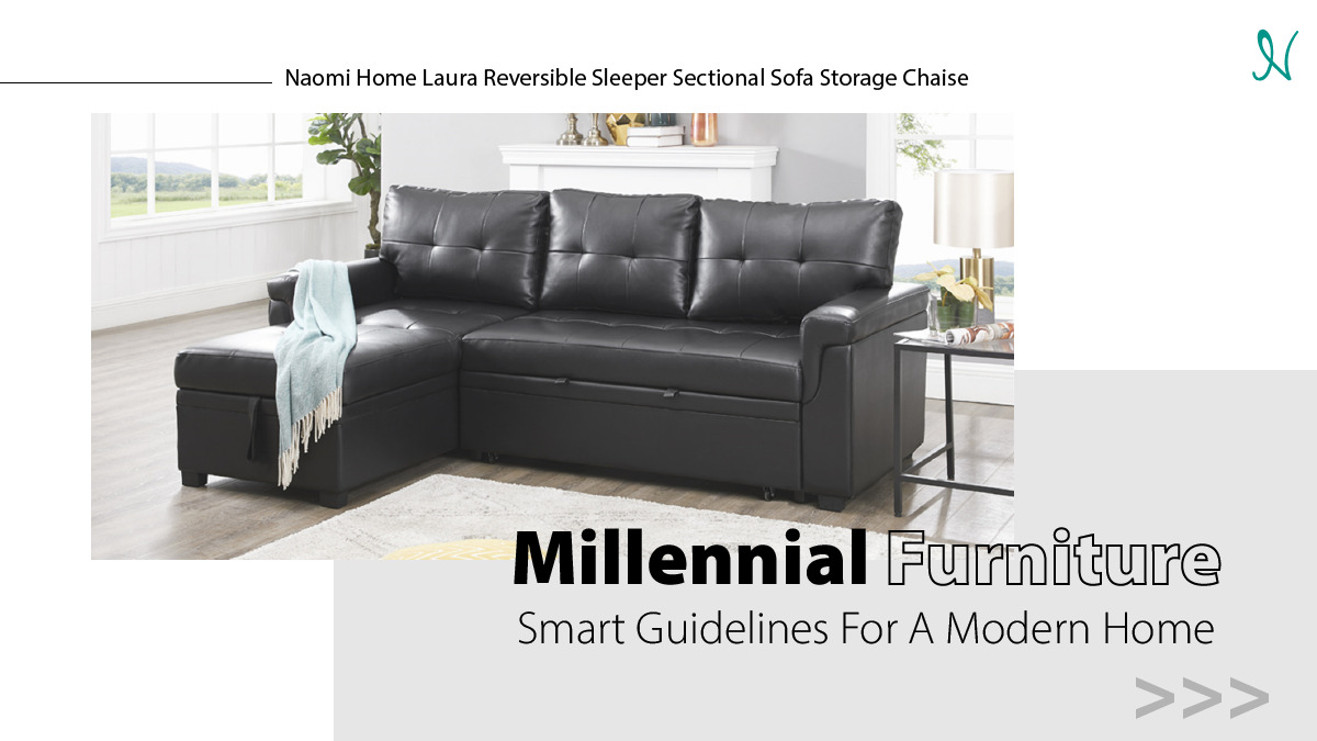 Millennial Furniture: Smart Guidelines For A Modern Home