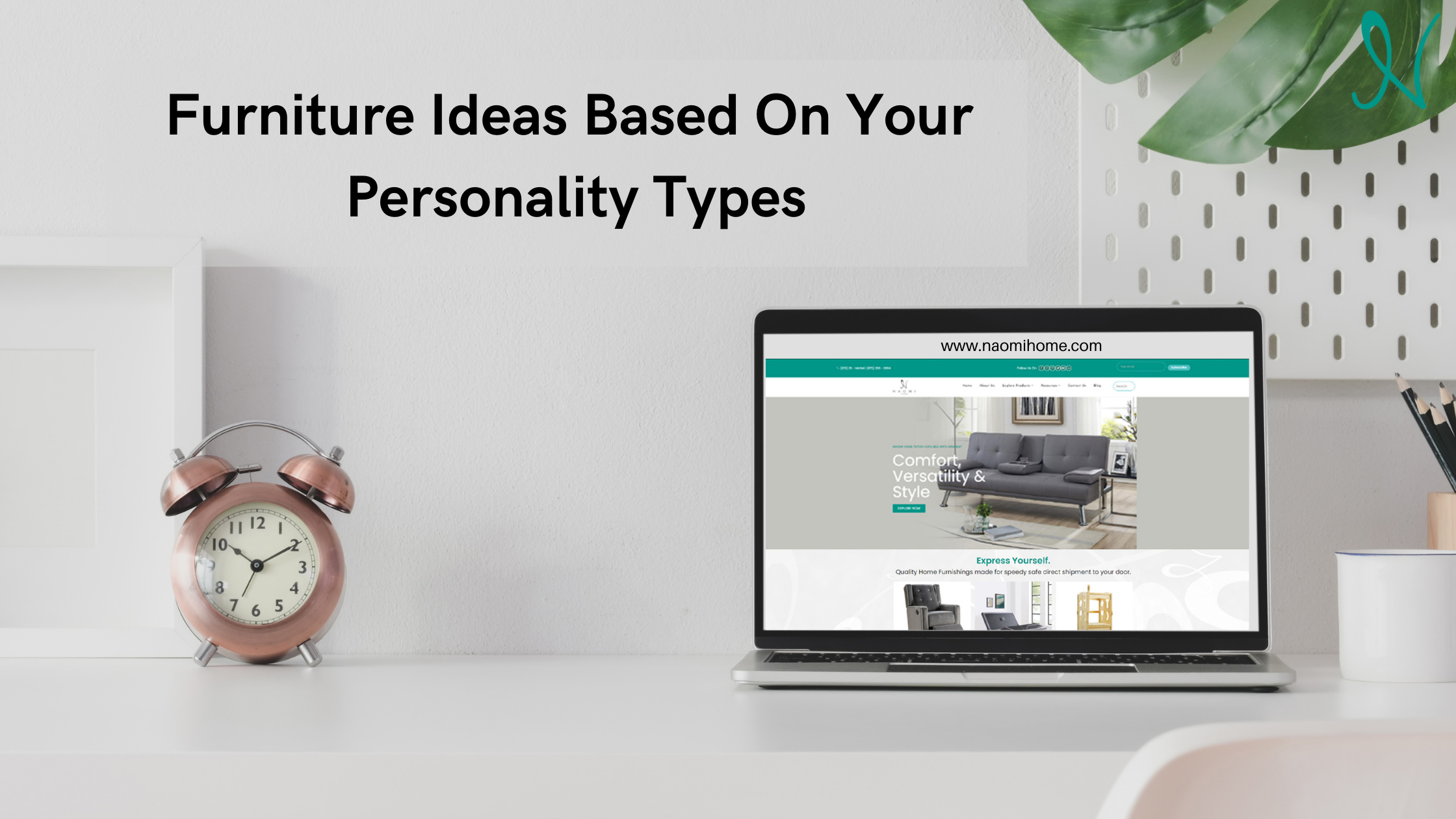 Furniture Ideas Based On Your Personality Types