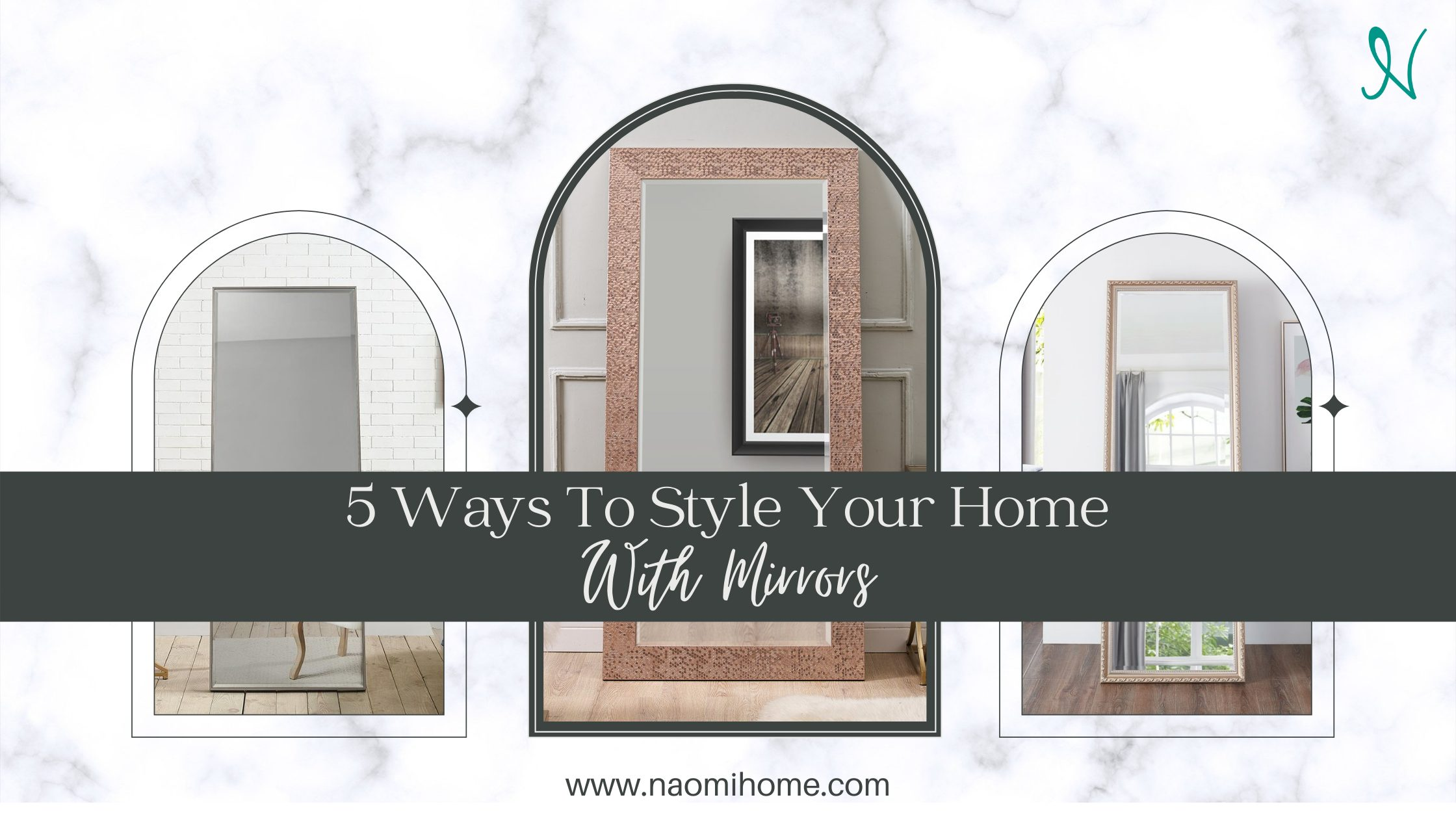 5 Ways To Style Your Home With Mirrors